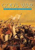 Gods War A New History Of The Crusades