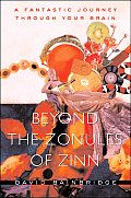 Beyond the Zonules of Zinn A Fantastic Journey Through Your Brain