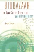 Biobazaar: The Open Source Revolution and Biotechnology Cover