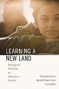 Learning a New Land Immigrant Students in American Society