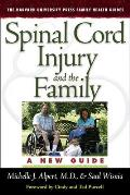 Spinal Cord Injury and the Family: A New Guide (Harvard University Press Family Health Guides)