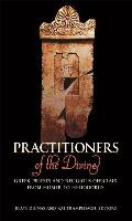 Practitioners of the Divine:...