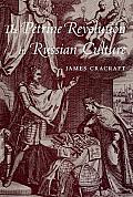 The Petrine Revolution in Russian Culture