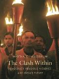 Clash Within Democracy Religious Violence & Indias Future