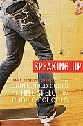 Speaking Up The Unintended Costs of Free Speech in Public Schools