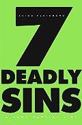Seven Deadly Sins A Very Partial List