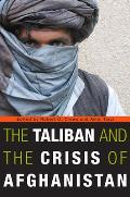 The Taliban and the Crisis of Afghanistan Cover