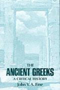 The Ancient Greeks: A Critical History