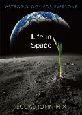 Life In Space Astrobiology For Everyone
