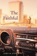 The Faithful: A History of Catholics in America Cover