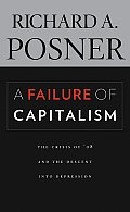 Failure of Capitalism The Crisis of 08 & the Descent Into Depression