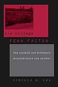 College Fear Factor How Students & Profe