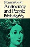 Aristocracy & People Britain 1815 1865