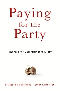 Paying for the Party: How College Maintains Inequality Cover