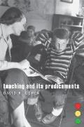 Teaching and Its Predicaments Cover