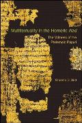"Hellenic Studies #43: Multitextuality in the Homeric ""Iliad"": The Witness of Ptolemaic Papyri Cover"