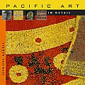 Pacific Art in Detail (Art in Detail)