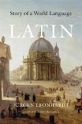 Latin: Story of a World Language