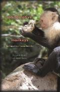 Manipulative Monkeys: the Capuchins of Lomas Barbudal (08 Edition)