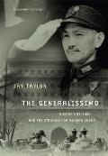 The Generalissimo: Chiang Kai-Shek and the Struggle for Modern China Cover