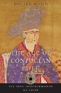 Age of Confucian Rule The Song Transformation of China
