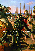 Thirty Years War Europes Tragedy