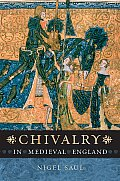 Chivalry in Medieval England Cover