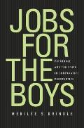 Jobs for the Boys The Politics of Public Sector Reform