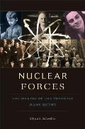 Nuclear Forces: The Making of the Physicist Hans Bethe