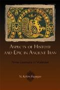 Hellenic Studies #52: Aspects of History and Epic in Ancient Iran: From Gaum&amp;#257;ta to Wahn&amp;#257;m Cover