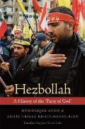 "Hezbollah: A History of the ""Party of God"""