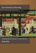 Harvard East Asian Monographs #347: Government by Mourning: Death and Political Integration in Japan, 1603-1912