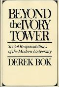 Beyond the Ivory Tower: Social Responsibilities Cover