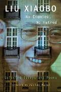 No Enemies No Hatred Selected Essays & Poems