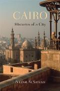 Cairo Histories of a City