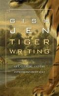 Tiger Writing Art Culture & the Interdependent Self