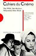 Cahiers Du Cinema The 1950s Neo Realism