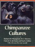Chimpanzee Cultures With a Foreword by Jane Goodall