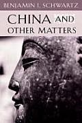 China & Other Matters