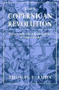 Copernican Revolution Planetary Astronomy in the Development of Western Thought
