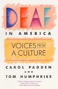Deaf in America: Voices from a Culture Cover