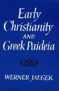 Early Christianity & Greek Paideia