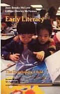 Early Literacy The Developing Child Seri
