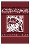Emily Dickinson: A Poet's Grammar