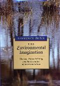 The Environmental Imagination: Thoreau, Nature Writing, and the Formation of American Culture Cover