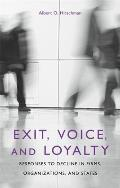 Exit, Voice, and Loyalty: Responses to Decline in Firms, Organizations, and States Cover