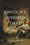 Lincoln's Hundred Days: The Emancipation Proclamation and the War for the Union