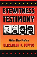 Eyewitness Testimony With a New Preface by the Author