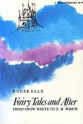 Fairy Tales & After Fairy Tales & After From Snow White to E B White from Snow White to E B White