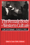 The Female Body in Western Culture: Contemporary Perspectives